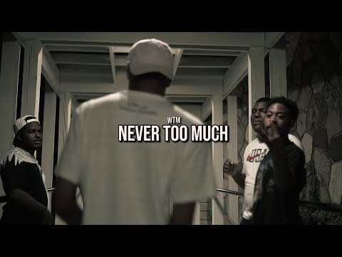 Never Too Much- WTM (Official Music Video) Shot by: @LacedVis