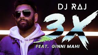 3X (FULL VIDEO) | DJ RAJ | GINNI MAHI | LATEST PUNJABI SONG 2021
