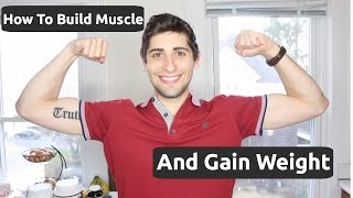 How To Build Muscle And Gain Weight