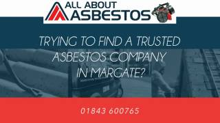Asbestos Testing Surveys Removal Margate Kent UK