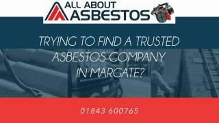 Asbestos Testing Surveys Removal Margate Kent UK
