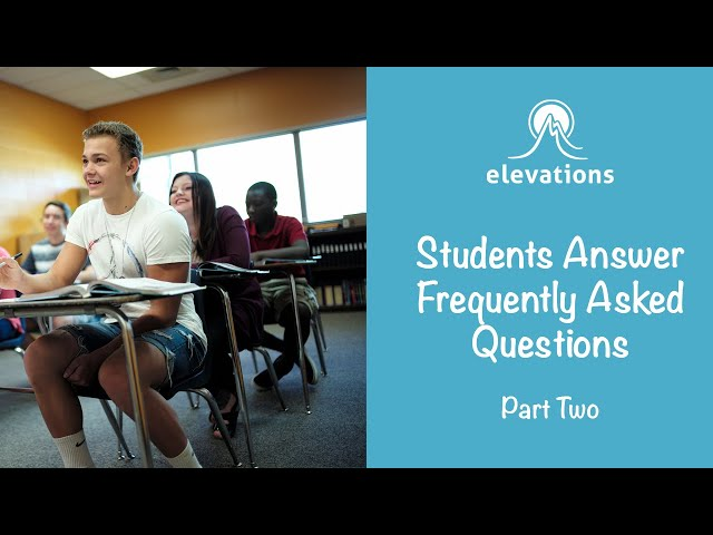 Students Answer Frequently Asked Questions Pt. 2 | Elevations RTC