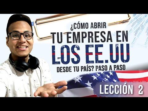 🤑 ¿Cómo Abrir Tu Empresa En Los Estados Unidos Desde Tu País? PASO A PASO 🇺🇸 (Lección 2)