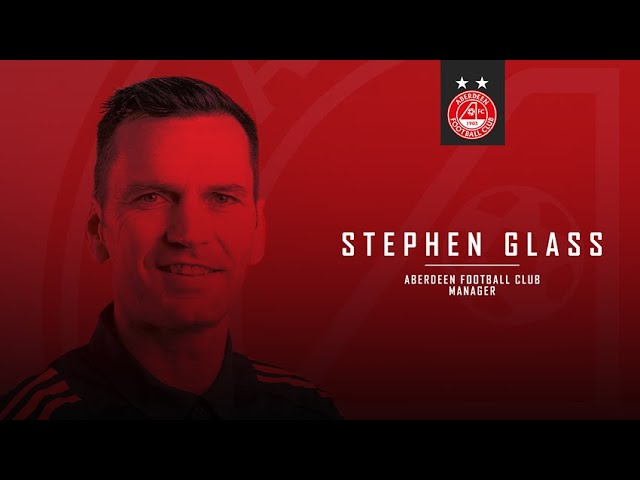 Stephen Glass is the new manager of Aberdeen