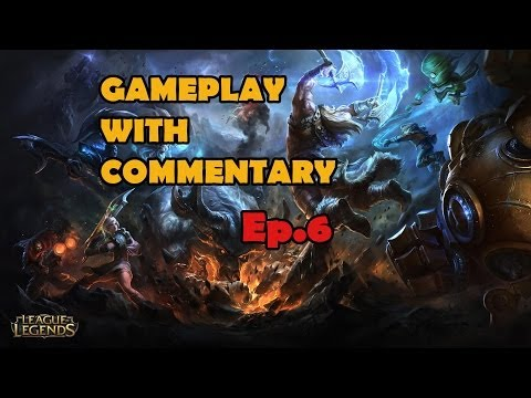 League of Legends Gameplay with Commentary (Ep.6) - Victorio