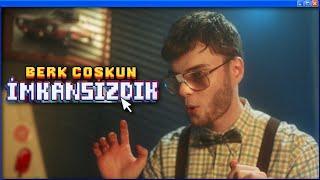 Berk Coşkun - İmkansızdık (Official Video)