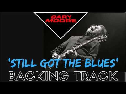 Gary Moore - 'Still Got The Blues' [Full Backing Track]