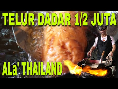 MEMBONGKAR TELUR DADAR SETENGAH JUTA THAILAND DIY