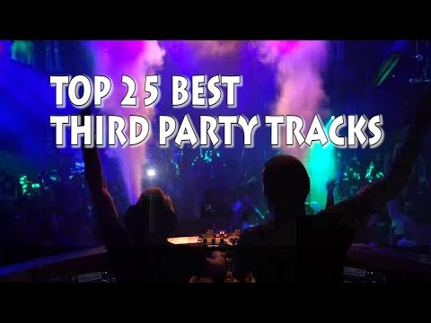 [Top 25] Best Third Party Tracks [2018]