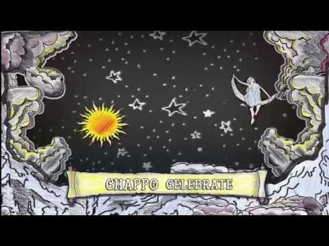 "CHAPPO - ""Celebrate"" (Lyric Video)"