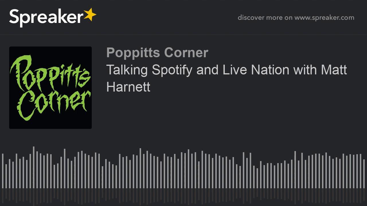 Talking Spotify and Live Nation with Matt Harnett