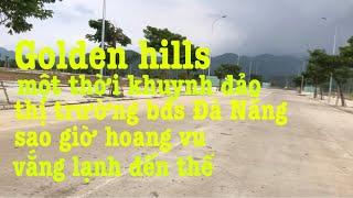 Review khu đô thị Golden hills-giá đã rớt gần 1 tỷ/ loo