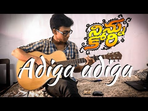 Adiga Adiga - Ninnu Kori - (Fingerstyle Guitar Cover) [re-upload]