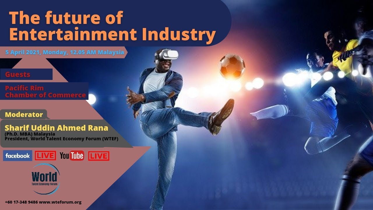 The Future of Entertainment Industry