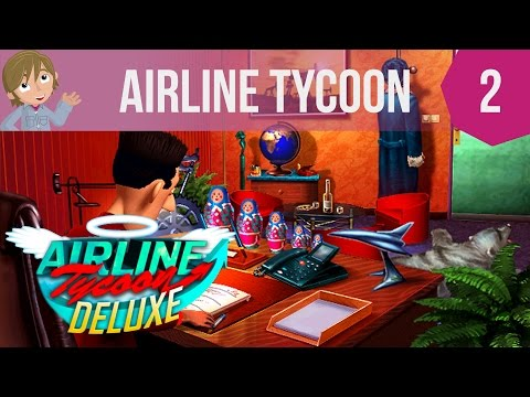 Airline Tycoon | BIG MISTAKE! | Part 2 |