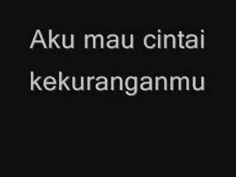 Once - Aku Mau (Kucinta Kau Apa Adanya).wmv