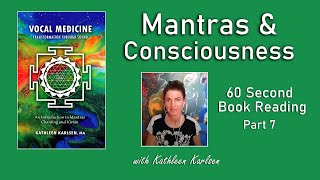 Mantras & Consciousness: Vocal Medicine Book Excerpt #7