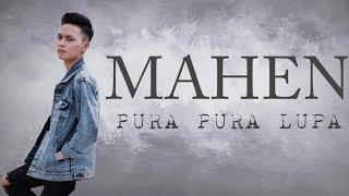 Mahen - Pura pura lupa |lirik|LYRIC STATION CHANNEL