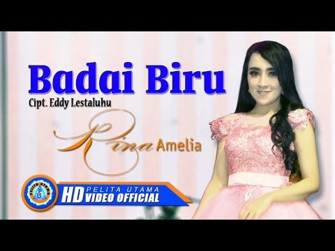 Download Rina Amelia – Badai Biru – OM Adara Mp3 (5.7 MB)