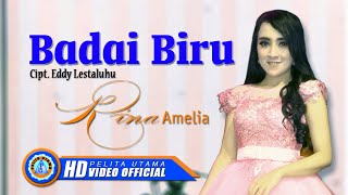 "Rina Amelia - BADAI BIRU "" OM ADARA ""( Official Music Video ) [HD]"