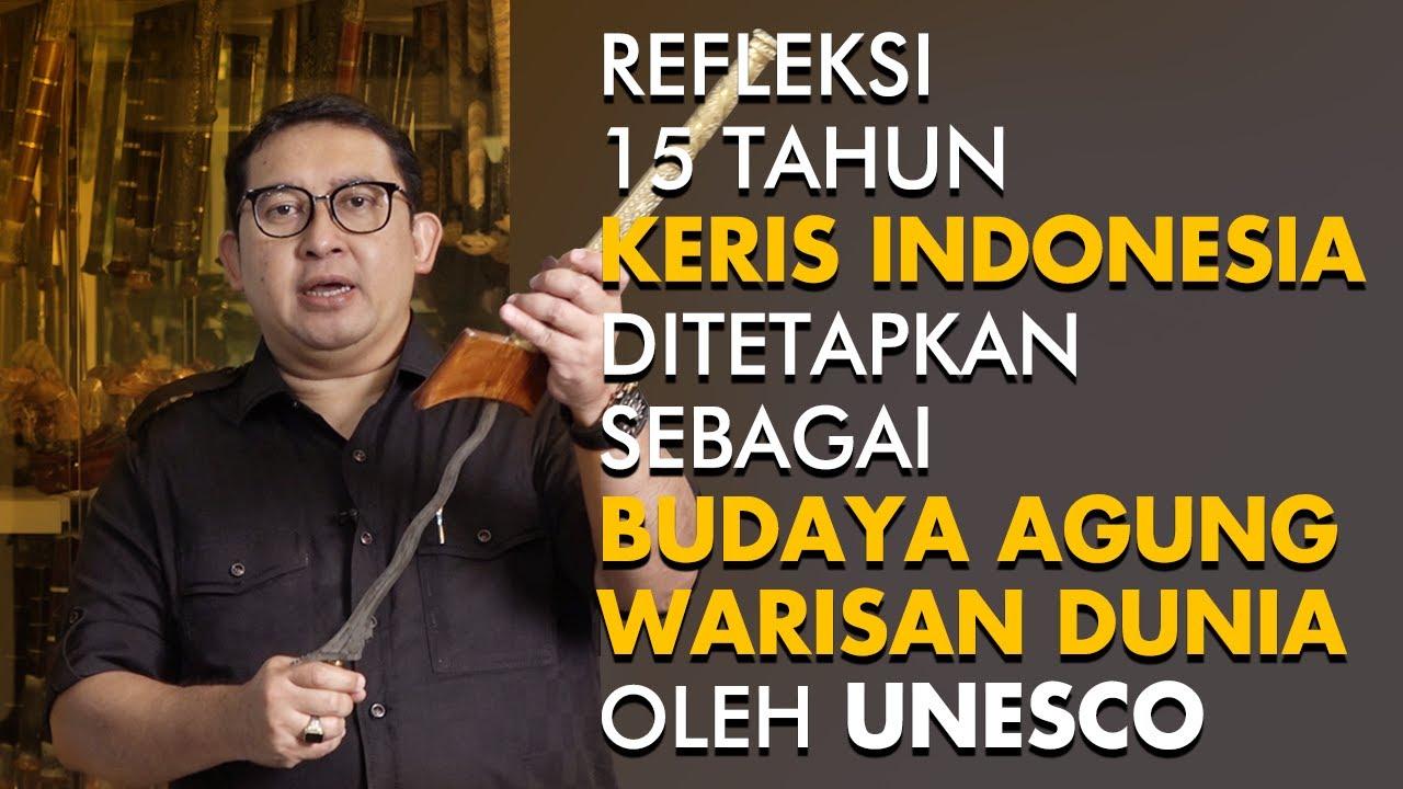 REFLEKSI 15 TAHUN KERIS INDONESIA DITETAPKAN SEBAGAI BUDAYA AGUNG WARISAN DUNIA OLEH UNESCO