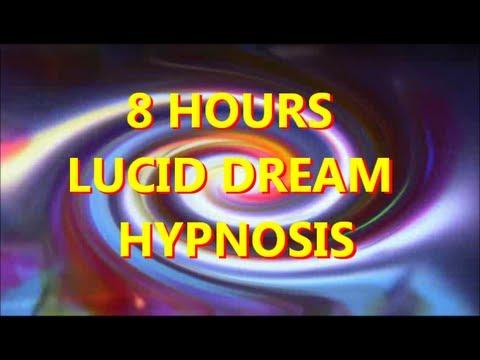 8 Hours Sleep Hypnosis Easy Lucid Dreaming