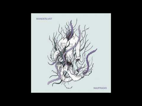 Wanderlust - Naufragio (Full Album) Mp3