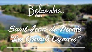 Club de vacances Belambra Saint-Jean-de-Monts « Les Grands Espaces » - Vendée, mer, plage
