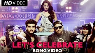 Let's Celebrate (Official Song Video) | Tevar | Arjun Kapoor, Sonakshi Sinha, Imran Khan