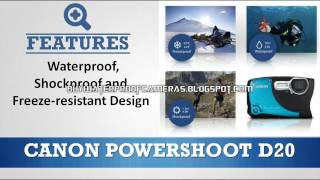 Canon Powershot D20 Review | Canon Compact Camera Review