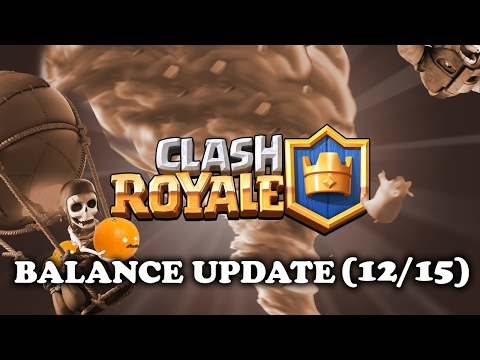 Clash Royale   New Balance Changes 12/15   MEGA BARBARIANS!