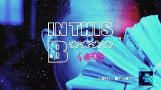G Herbo - In This B**** (Official Audio)