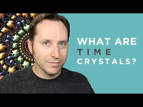 Questions February: Scientists Have Created Time Crystals! What The Hell Are Time Crystals?