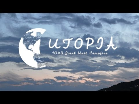 Utopia - 1043 Joint Unit Campfire 2015 Promotion Video