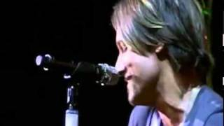 Keith Urban - Only You Can Love Me This Way  ( Live 2011 )