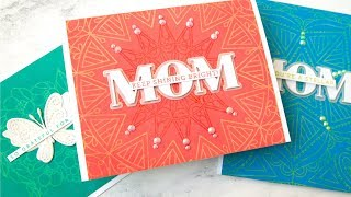 Layered Oxide Stamping (+ Mom Encouragement Cards)