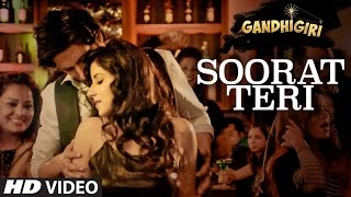 Soorat Teri Video Song HD GANDHIGIRI