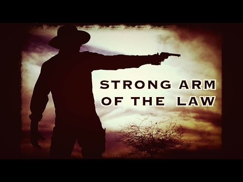 Strong Arm of the Law - The Sunset Edit - A short Western ci