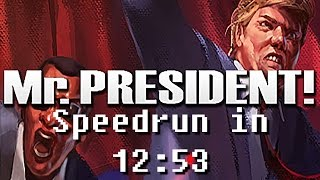 Mr.President! Speedrun in 12:53