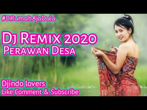 Dj Perawan Desa Remix Terbaru 2020 Full Bass Youtube