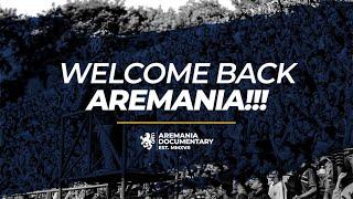 Aremania - Welcome Back Aremania !!!