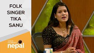 Tika Sanu (Folk Singer)   Good Morning Nepal - 24 August 2021