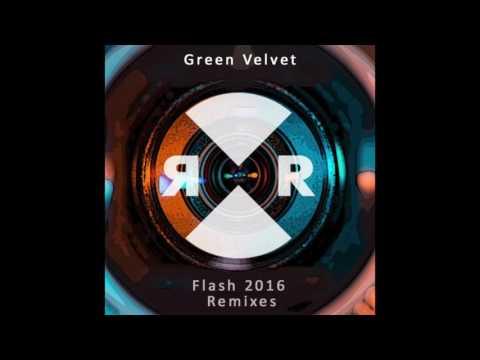 Green Velvet  - Flash (Oliver Dollar Remix)