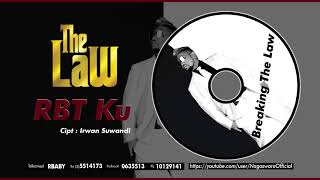 The Law - RBT Ku (Official Audio Video)