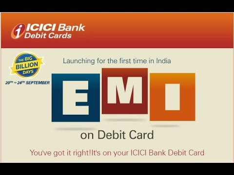 How To Use Icici Debit Card For Emi