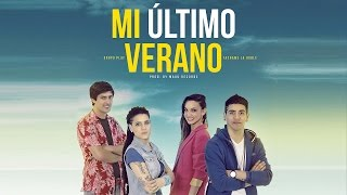 Grupo Play ft Tachame la Doble - Mi Ultimo Verano - Video Clip Oficial