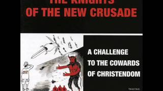 The Knights of the New Crusade -