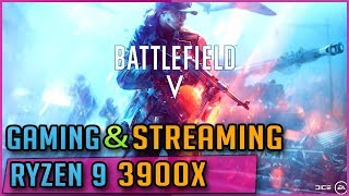 Battlefield V 1080p Medium settings AMD Ryzen 9 3900X Gaming and streaming SLOW Preset OBS