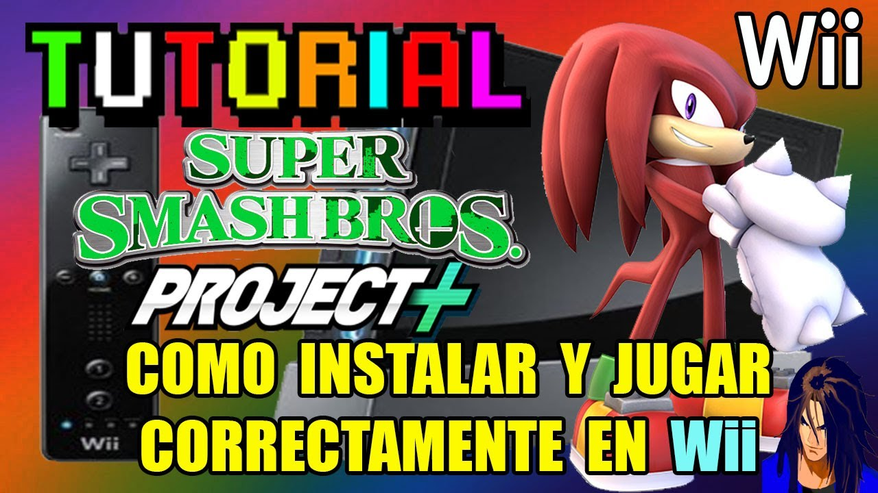 "Como jugar SSB Project + "" PLUS "" en Wii correctamente ( SUPER FÁCIL ) | KX"