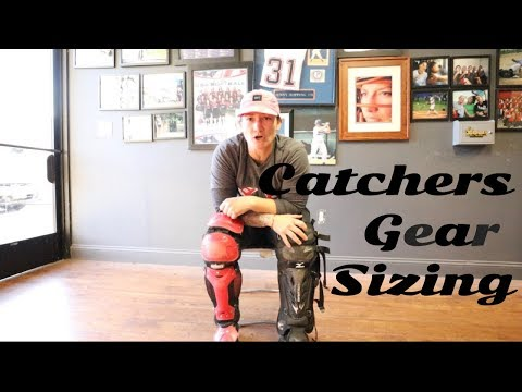 Catchers Gear Sizing
